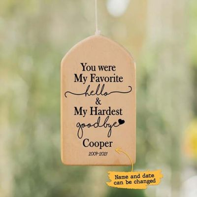 """""""You Were My Favorite"""" Personalized Pet Memorial Custom Wind Chime"""